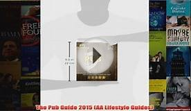 Download PDF The Pub Guide 2015 AA Lifestyle Guides FULL FREE