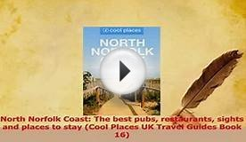 PDF North Norfolk Coast The best pubs restaurants sights